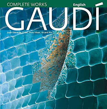 Gaudi: Introduction to His Architecture 9788484784517