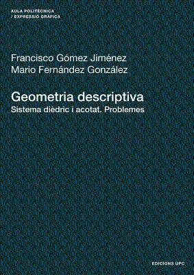 Geometria Descriptiva. Sistema Didric I Acotat. P 9788483019412
