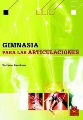 Gimnasia Para Las Articulaciones 9788480198455