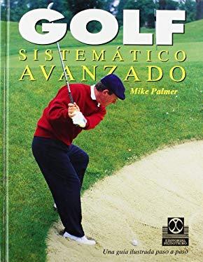 Golf Sistematico Avanzado 9788480192255