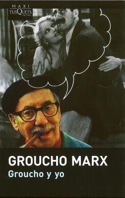 Groucho y Yo 9788483835876