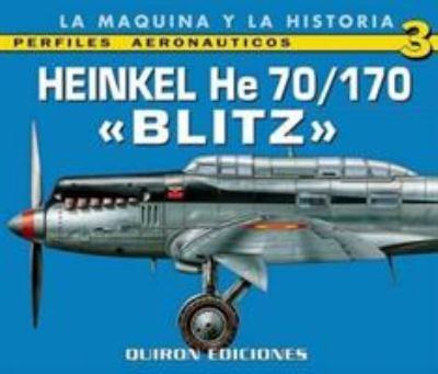 Heinkel He 70/170: Blitz 9788487314742
