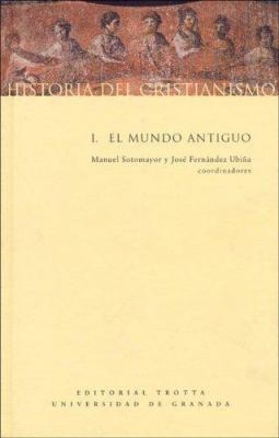 Historia de Cristianismo I - El Mundo Antiguo