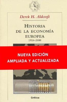 Historia de La Economia Europea 1914-2000 9788484324669