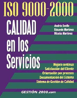 ISO 9000-2000 Calidad En Los Servicios 9788480886260