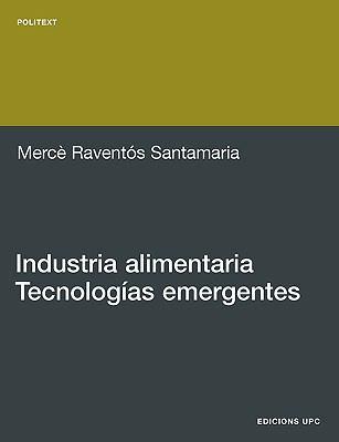 Industria Alimentaria.Tecnologas Emergentes 9788483017906