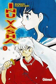 Inu Yasha 5 (Spanish Edition) - Takahashi, Rumiko