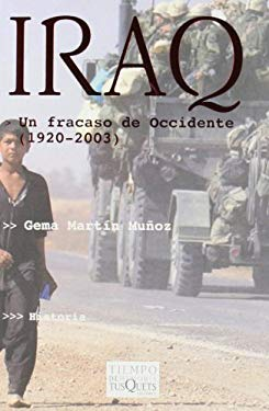 Iraq: Un Fracaso de Occidente (1920-2003) 9788483108956
