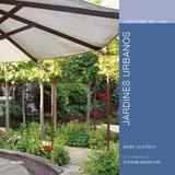 Jardines Urbanos = City Gardens 9788480767590