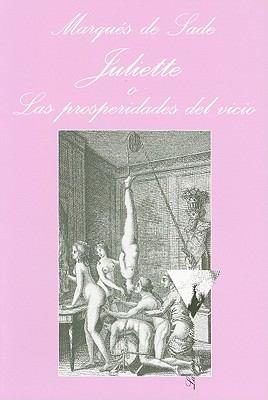 Juliette O las Prosperidades del Vicio 9788483831106