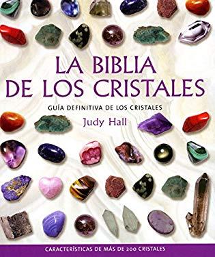 La Biblia de Los Cristales 9788484451143