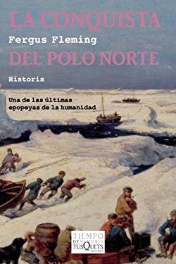La Conquista del Polo Norte = Ninety Degrees North