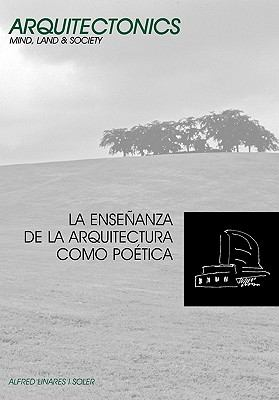 La Ense Anza de La Arquitectura Como Po Tica 9788483018743