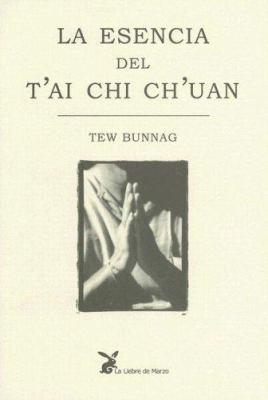La Esencia del T'Ai Chi Ch'uan 9788487403880