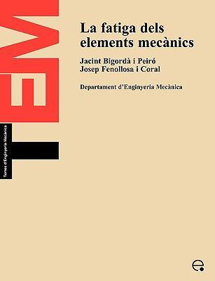 La Fatiga Dels Elements Mecnics 9788483010525