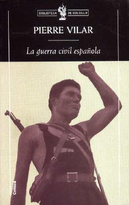La Guerra Civil Espanola 9788484320197