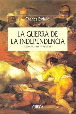 La Guerra de La Independencia 9788484324751