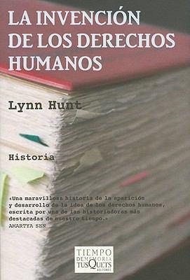 La Invencion de los Derechos Humanos = Inventing Human Rights 9788483831854