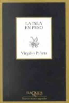 La Isla En Peso: The Weight of the Island 9788483107041