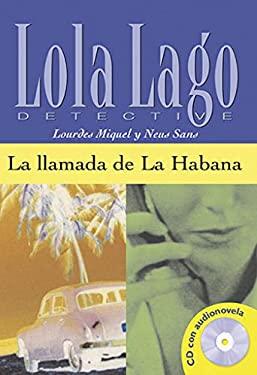 La Llamada de La Habana. Lourdes Miquel y Neus Sans 9788484431329
