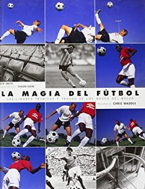 La Magia del Futbol 9788480194709