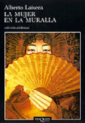 La Mujer En La Muralla: The Woman on the Wall 9788483102084