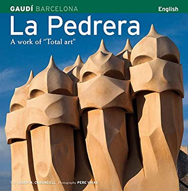 La Pedrera: A Work of Total Art 9788484780205
