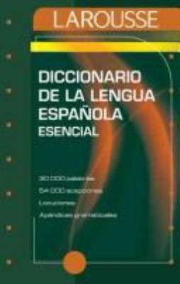 Larousse Esencial de la Lengua Espanola 9788480160599
