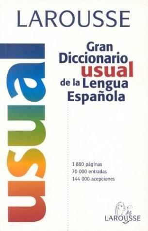 Larousse Gran Diccionario Usual de La Lengua Espanola 9788480163804
