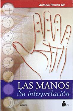 Las Manos: Su Interpretacion 9788486221683