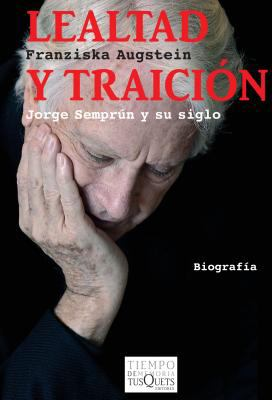 Lealtad y Traicion = Loyalty and Betrayal 9788483832653