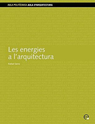 Les Energies A L'Arquitectura 9788483014189