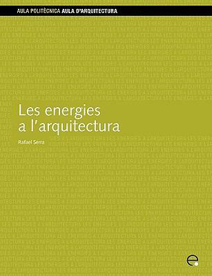 Les Energies A L'Arquitectura