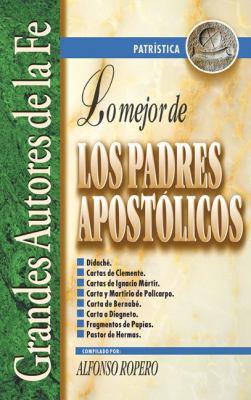 Lo Mejor de los Padres Apostolicos 9788482672861