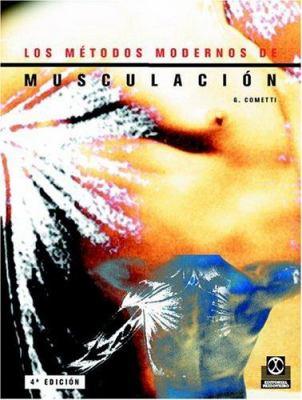 Los Metodos Modernos de Musculacion 9788480193894