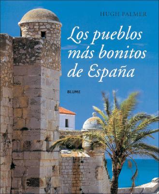 Los Pueblos Mas Bonitos de Espana 9788480764926