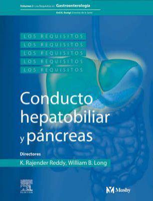 Los Requisitos En Gastroenterologia: Tracto Hepatobiliar y Pancreas 9788481748222
