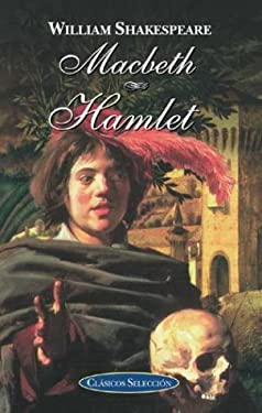 Macbeth / Hamlet 9788484034216