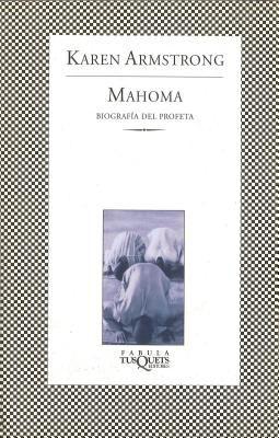 Mahoma: Biografia del Profeta = Muhammad 9788483830550