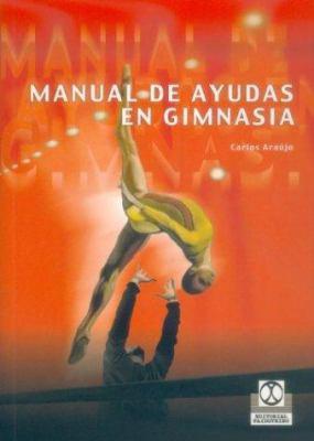 Manual de Ayudas En Gimnasia 9788480197465