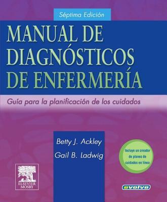 Manual de Diagnosticos de Enfermeria: Guia Para Planificar Los Cuidados 9788481749397