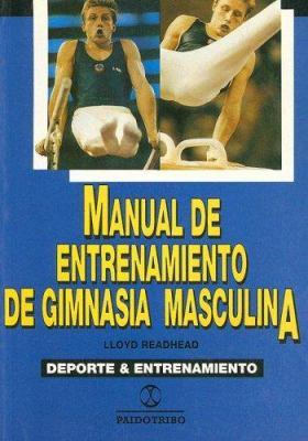 Manual de Entrenamiento de Gimnasia Masculina 9788480190688