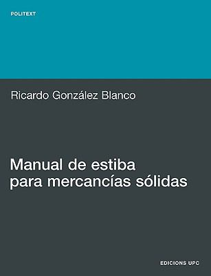 Manual de Estiba Para Mercancias S Lidas 9788483018941