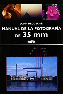 Manual de la Fotografia de 35 MM = 35 MM Photography 9788480763837