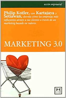Marketing 3.0 (Marketing 3.0) 9788483564257