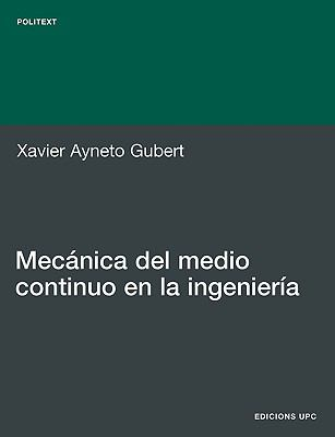 Mecnica del Medio Continuo En La Ingeniera 9788483018767