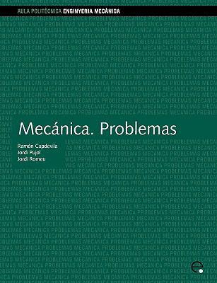 Mecnica. Problemas 9788483017807