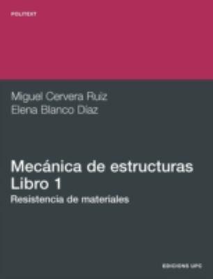 Mecnica de Estructuras I. Resistencia de Material 9788483016220