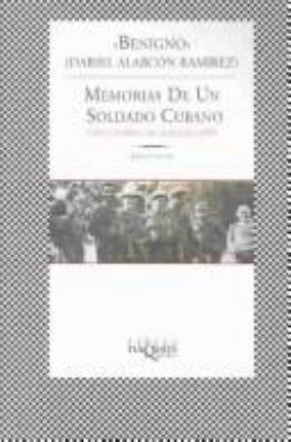 Memorias de Un Soldado Cubano: Memories of a Cuban Soldier