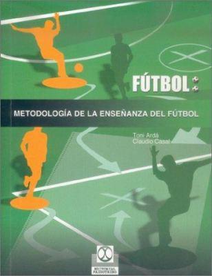 Metodologia de La Ensenanza del Futbol 9788480196987